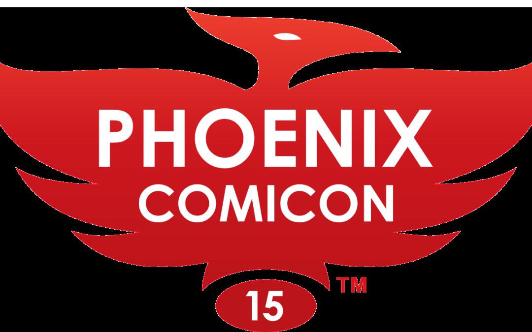 Phoenix ComiCon Does it Again!